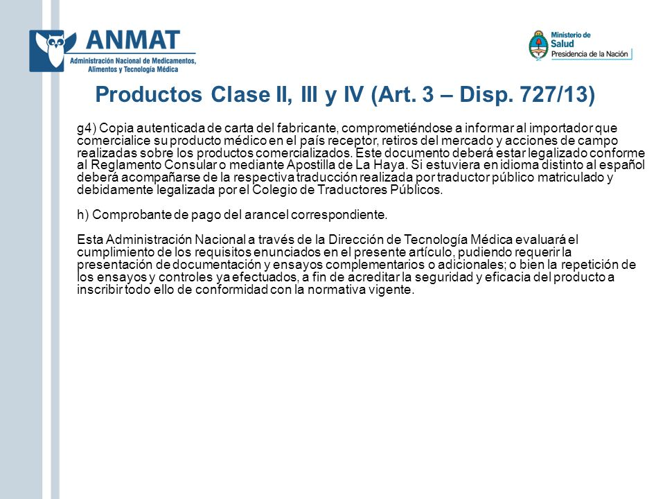 Productos Clase II, III y IV (Art. 3 – Disp. 727/13)