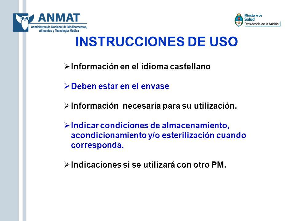 INSTRUCCIONES DE USO Información en el idioma castellano