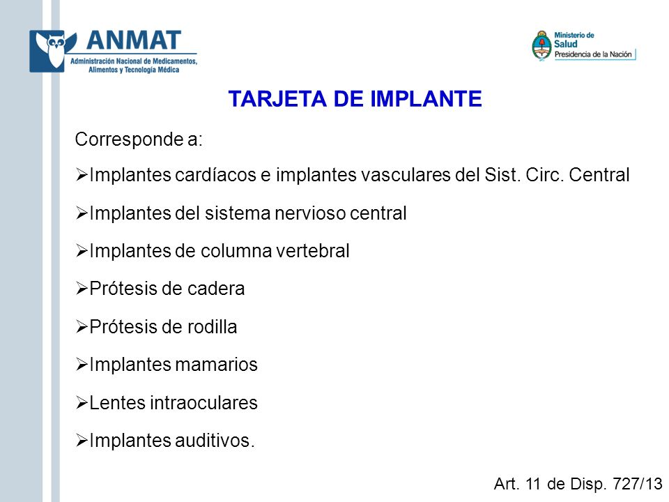 TARJETA DE IMPLANTE Corresponde a: