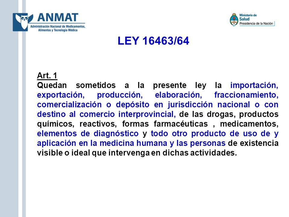LEY 16463/64 Art. 1.