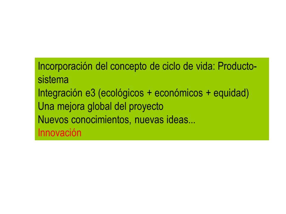 Incorporación del concepto de ciclo de vida: Producto-sistema