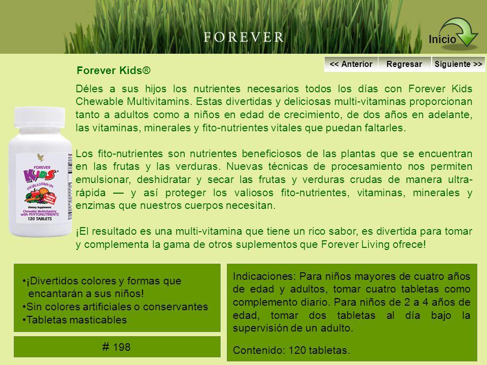 Inicio << Anterior. Regresar. Siguiente >> Forever Kids®