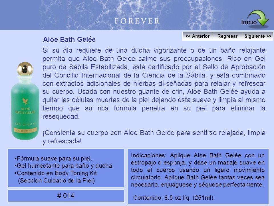 Inicio << Anterior. Regresar. Siguiente >> Aloe Bath Gelée.