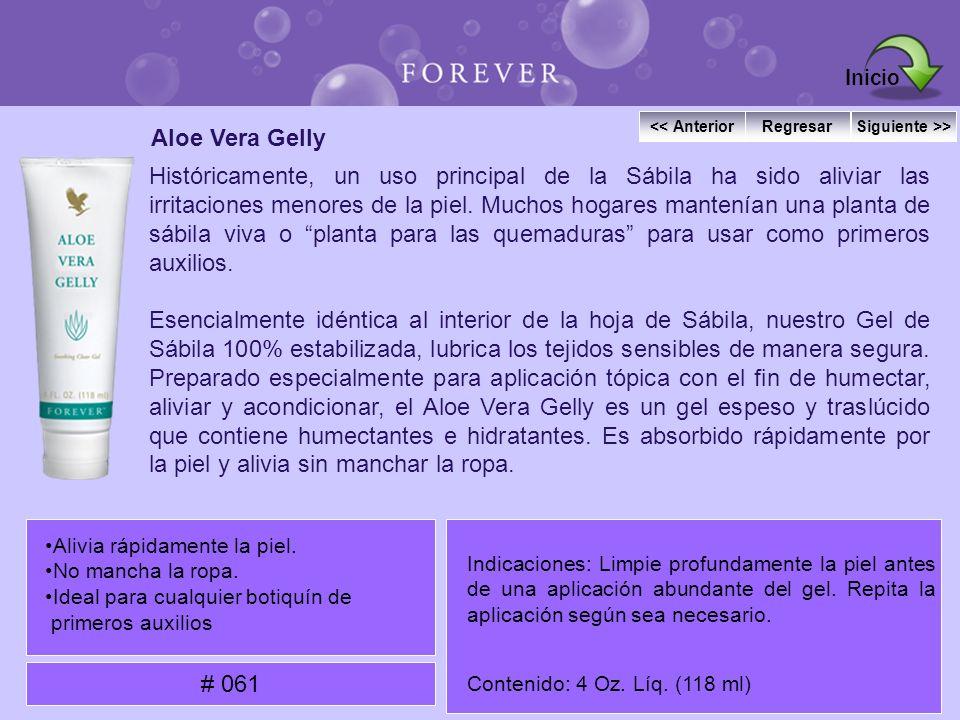 Inicio << Anterior. Regresar. Siguiente >> Aloe Vera Gelly.
