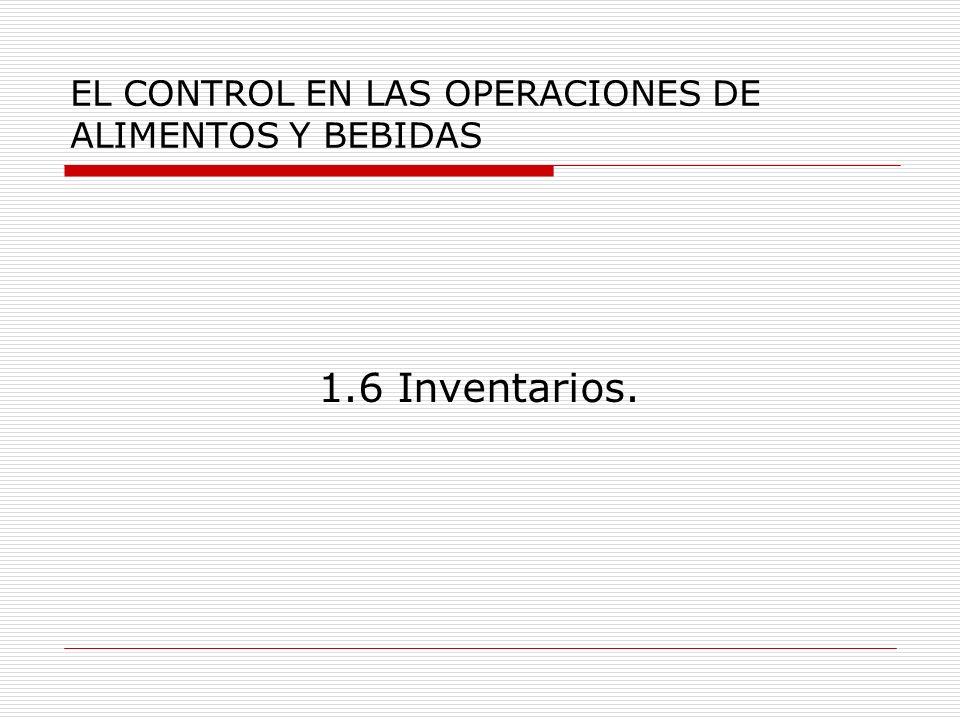 EL CONTROL EN LAS OPERACIONES DE ALIMENTOS Y BEBIDAS