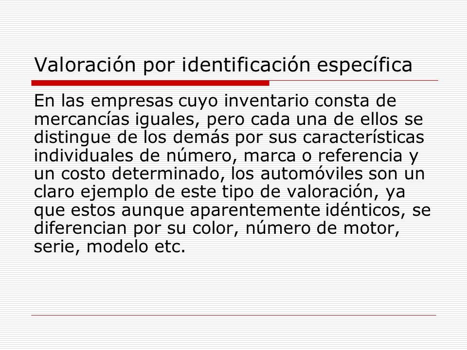Valoración por identificación específica