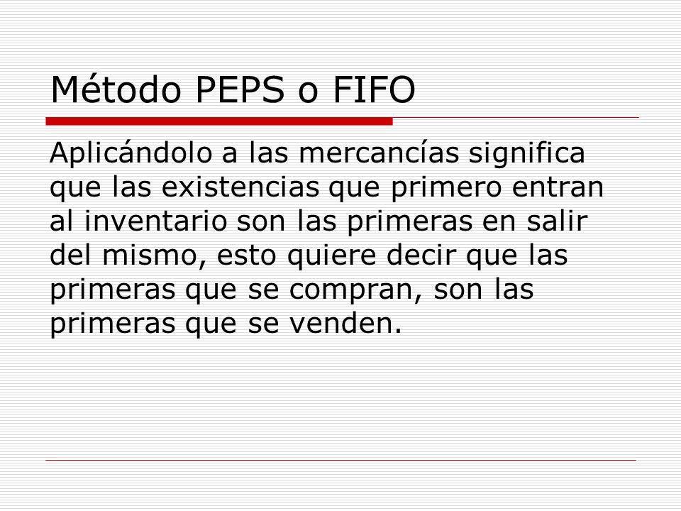 Método PEPS o FIFO