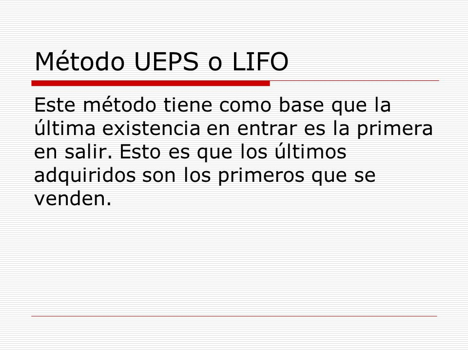 Método UEPS o LIFO