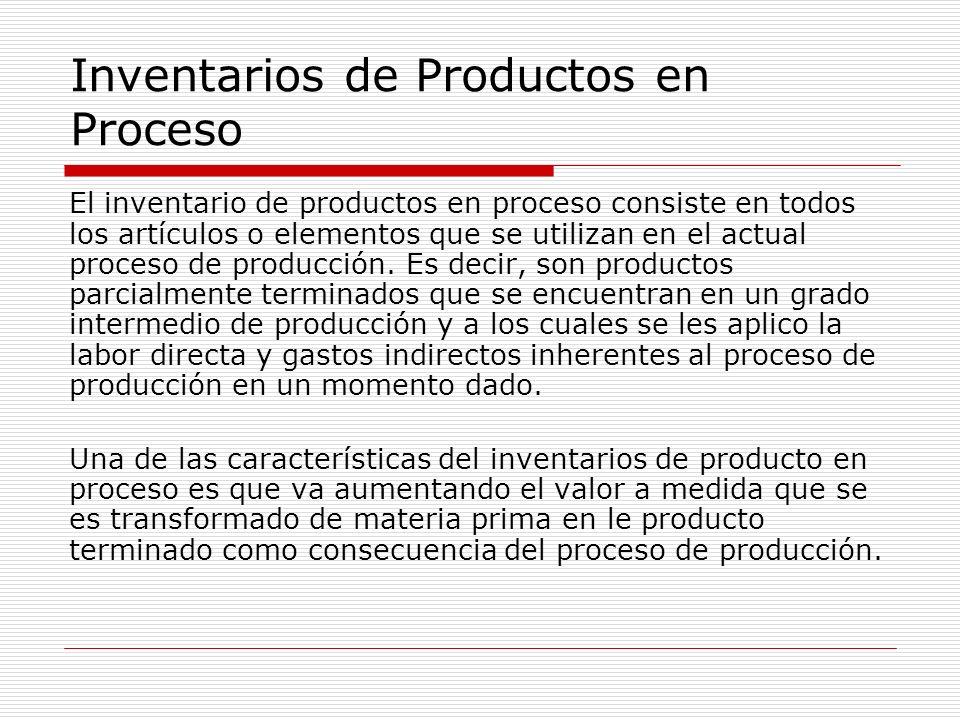 Inventarios de Productos en Proceso