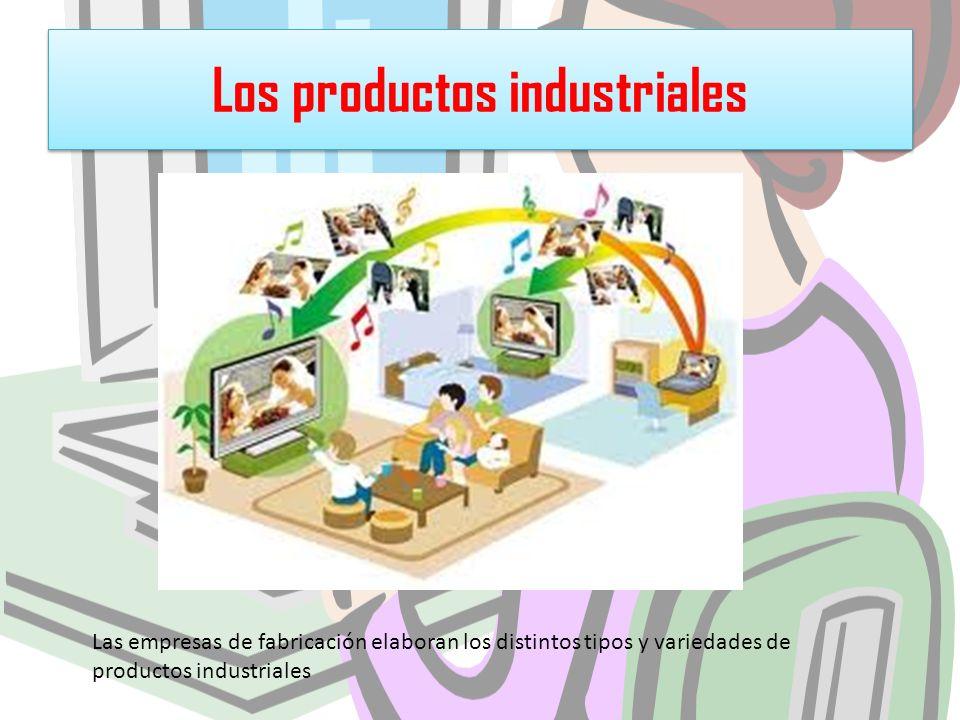 Los productos industriales