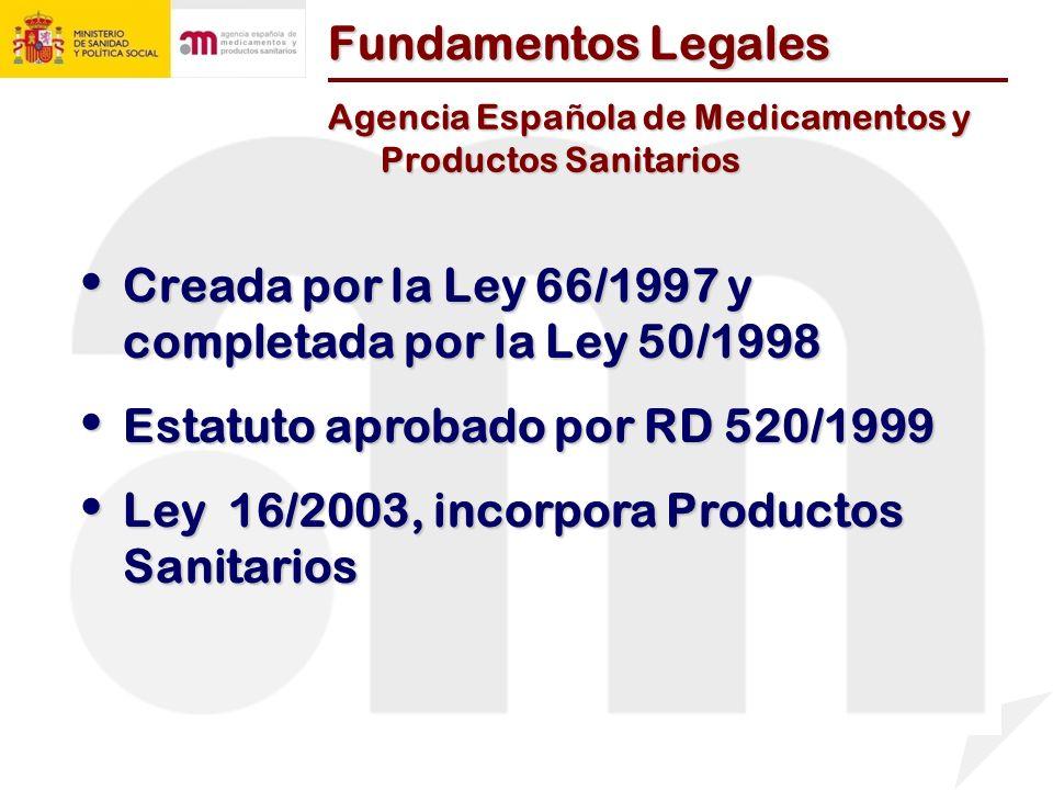 Creada por la Ley 66/1997 y completada por la Ley 50/1998