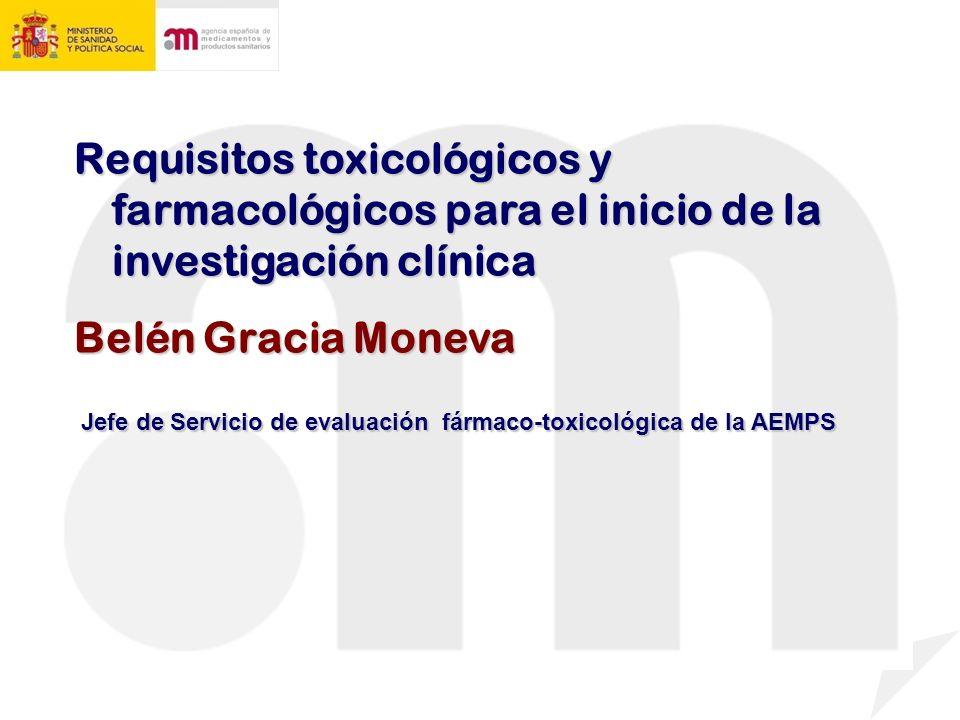 Requisitos toxicológicos y farmacológicos para el inicio de la investigación clínica