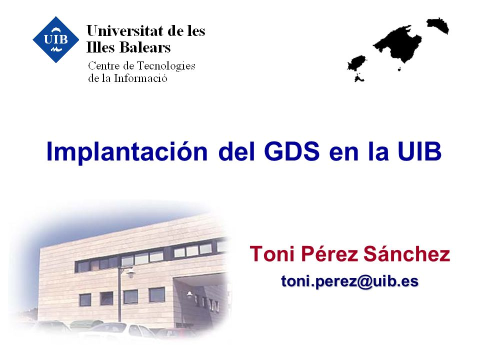 Implantación del GDS en la UIB