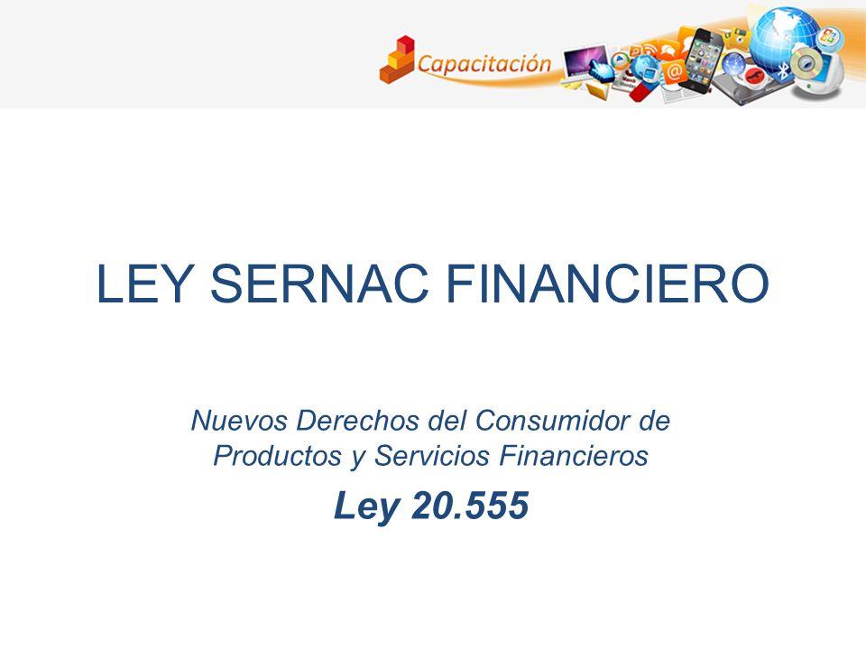 Nuevos Derechos del Consumidor de Productos y Servicios Financieros