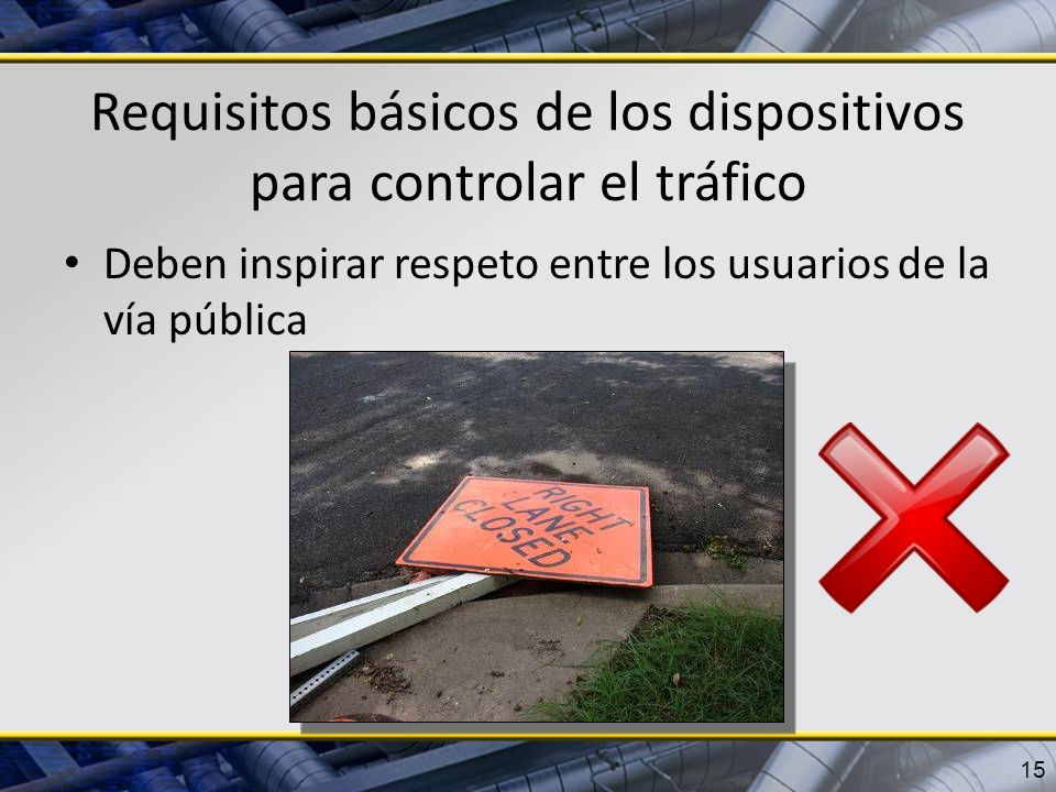 Requisitos básicos de los dispositivos para controlar el tráfico