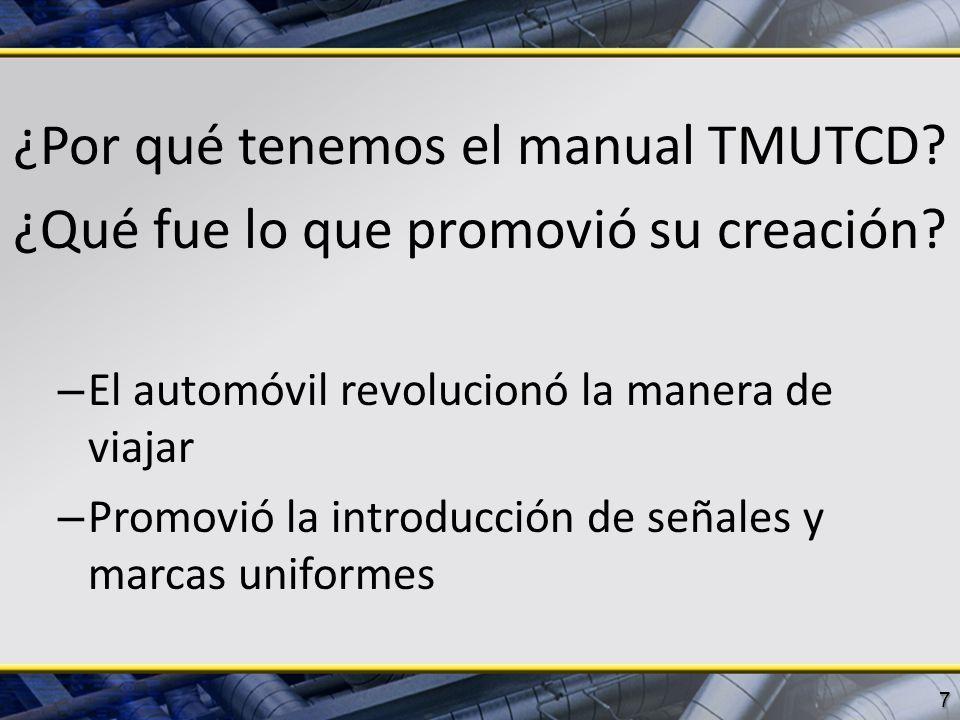 ¿Por qué tenemos el manual TMUTCD
