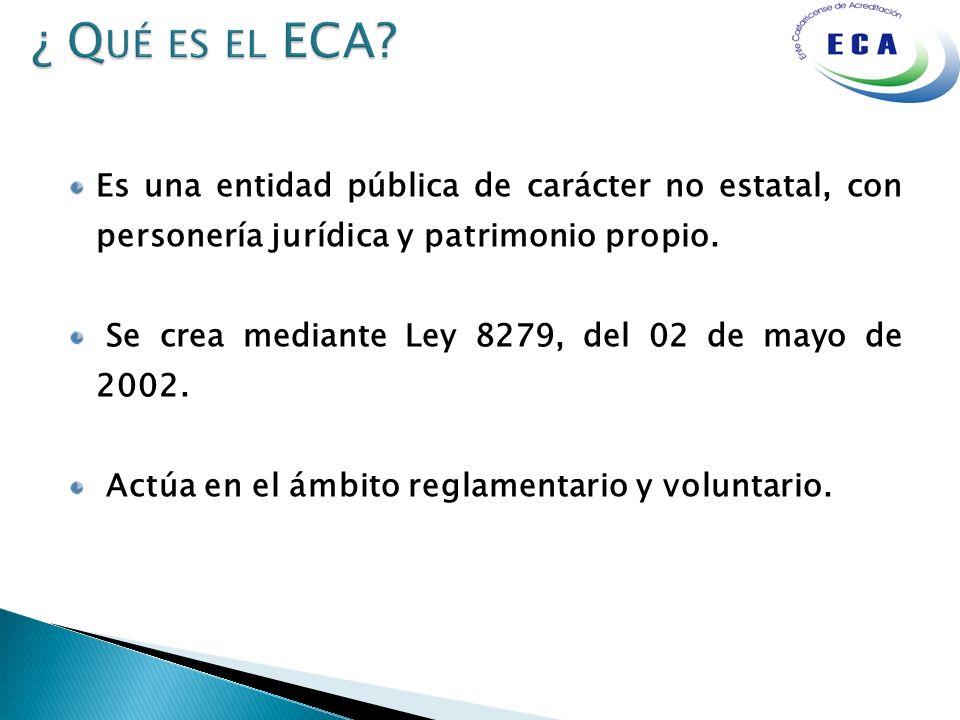 ¿ Qué es el ECA Es una entidad pública de carácter no estatal, con personería jurídica y patrimonio propio.