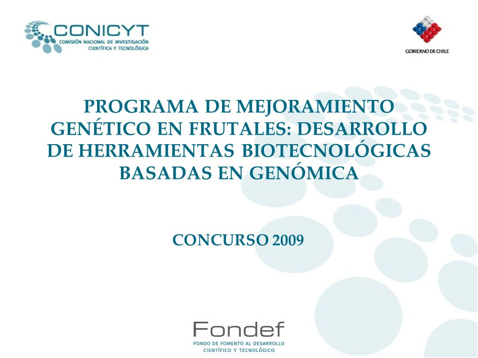 PROGRAMA DE MEJORAMIENTO GENÉTICO EN FRUTALES: DESARROLLO DE HERRAMIENTAS BIOTECNOLÓGICAS BASADAS EN GENÓMICA