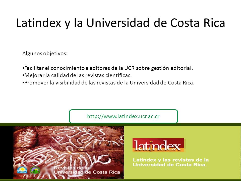Latindex y la Universidad de Costa Rica