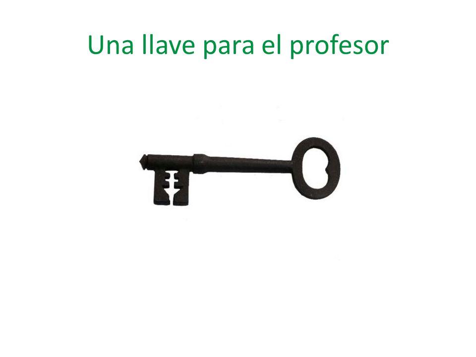 Una llave para el profesor