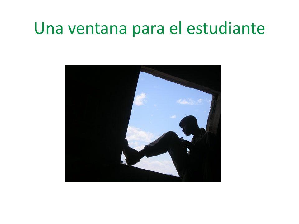 Una ventana para el estudiante