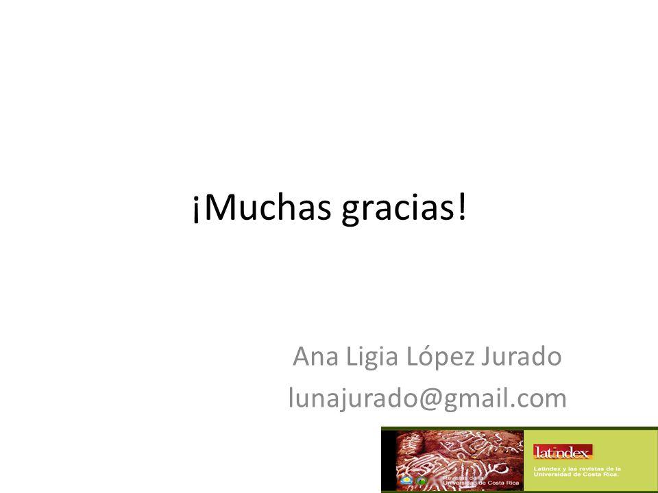 Ana Ligia López Jurado lunajurado@gmail.com