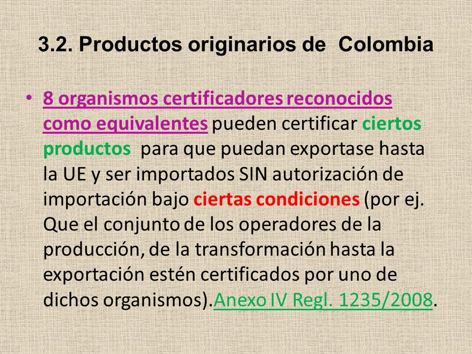 3.2. Productos originarios de Colombia