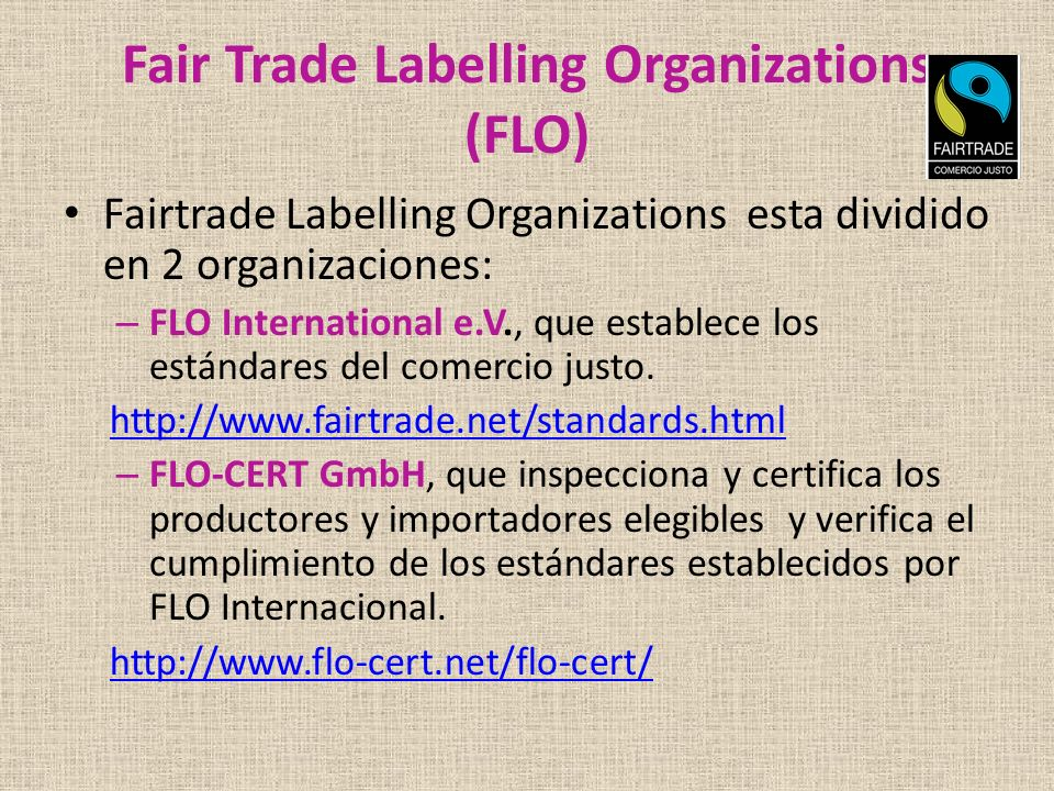 Fair Trade Labelling Organizations (FLO)