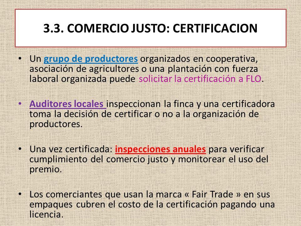 3.3. COMERCIO JUSTO: CERTIFICACION