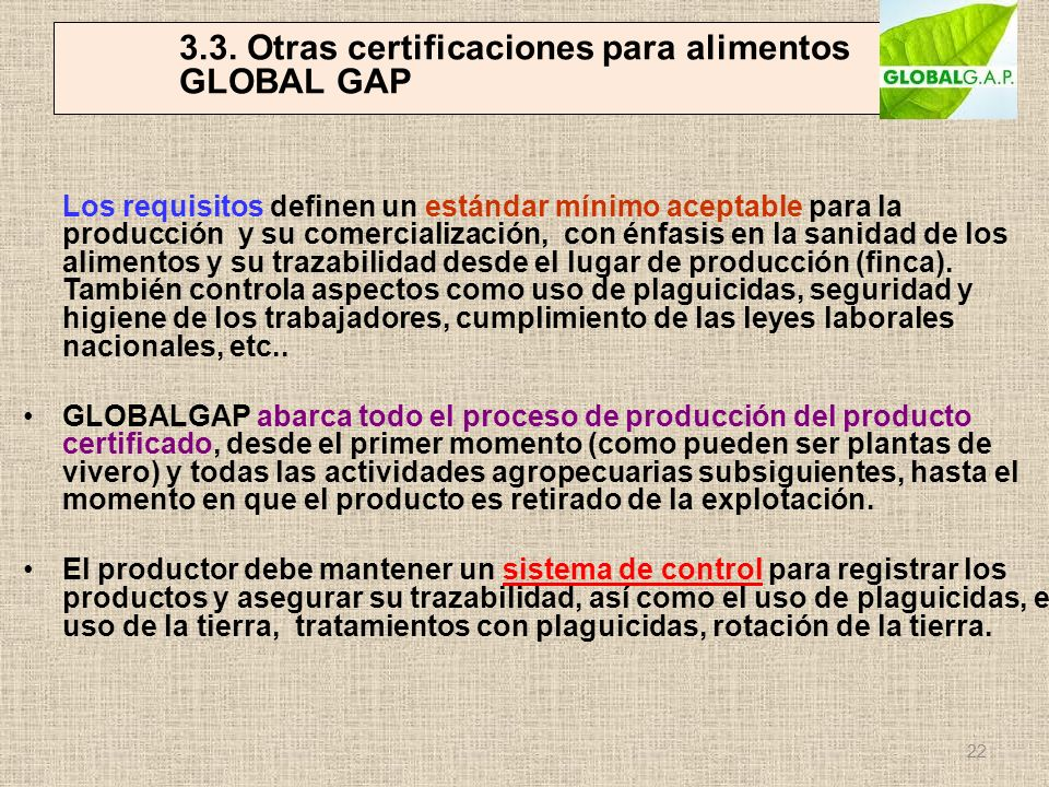 3.3. Otras certificaciones para alimentos GLOBAL GAP