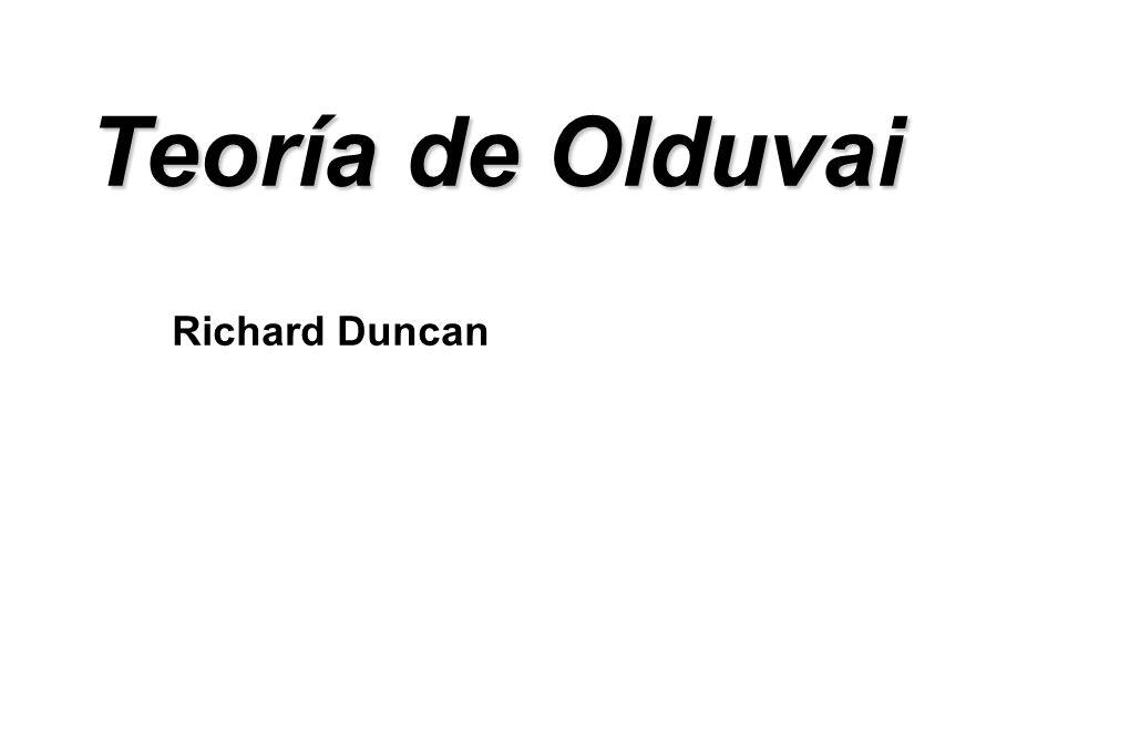 Teoría de Olduvai Richard Duncan