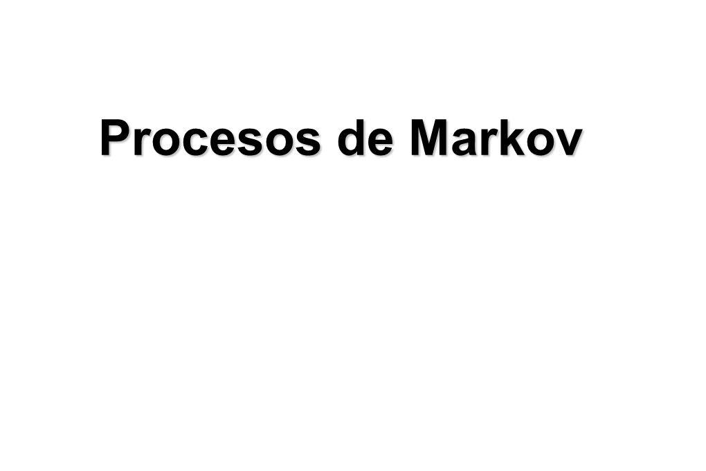Procesos de Markov