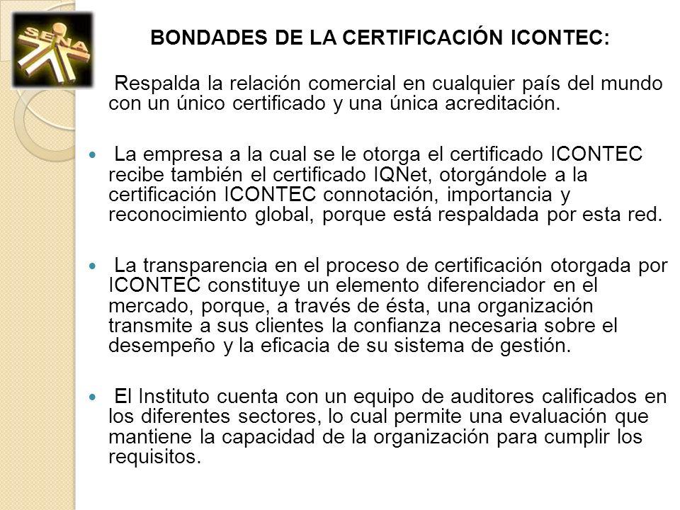 BONDADES DE LA CERTIFICACIÓN ICONTEC: