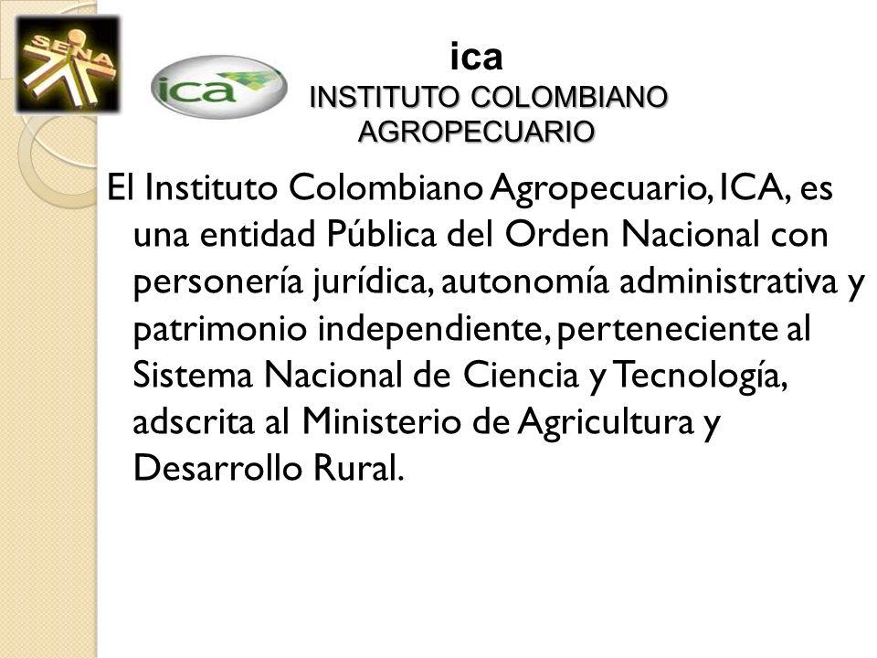 ica INSTITUTO COLOMBIANO AGROPECUARIO