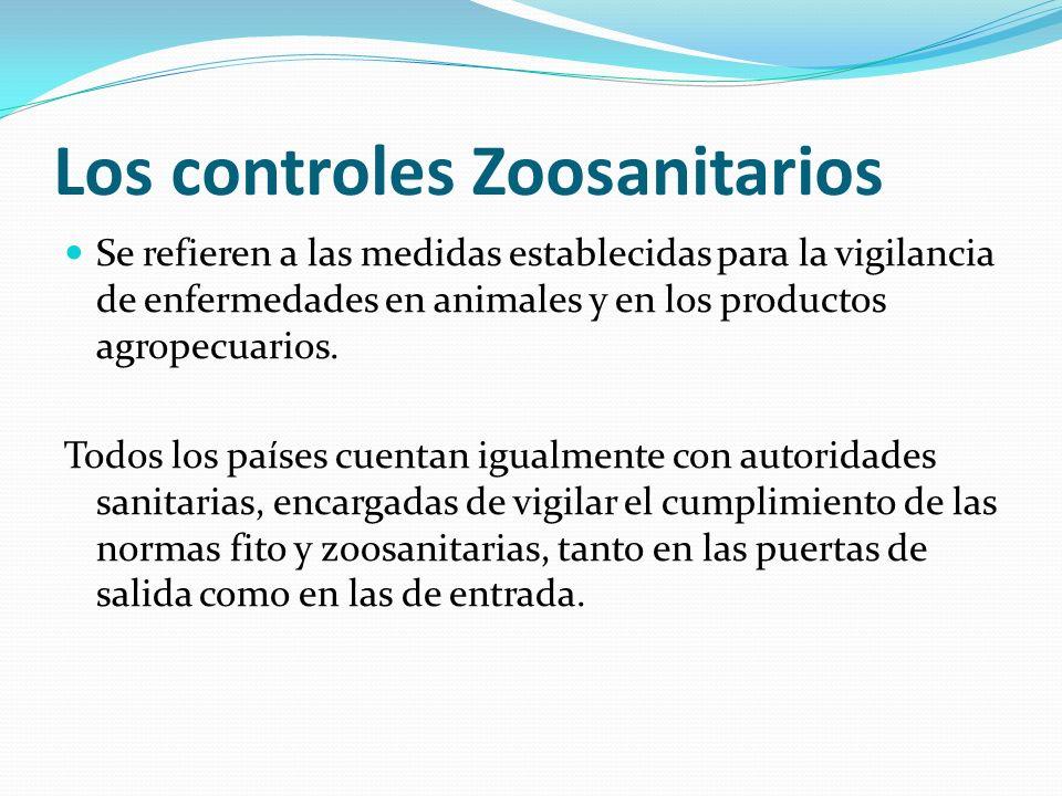 Los controles Zoosanitarios