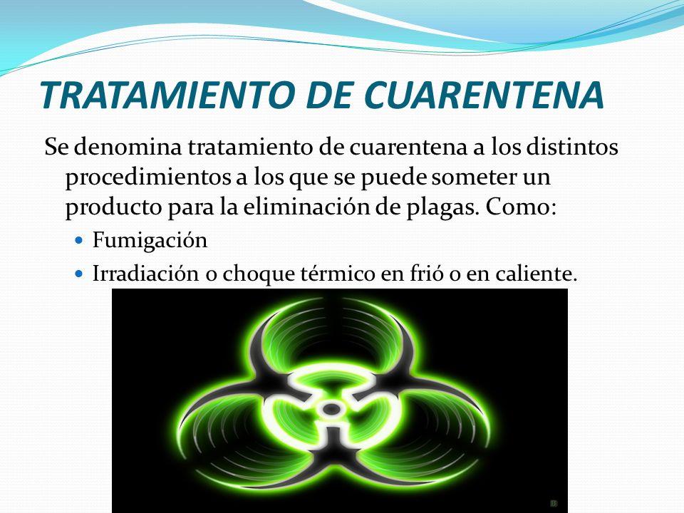 TRATAMIENTO DE CUARENTENA