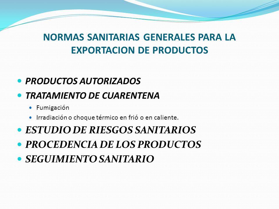 NORMAS SANITARIAS GENERALES PARA LA EXPORTACION DE PRODUCTOS