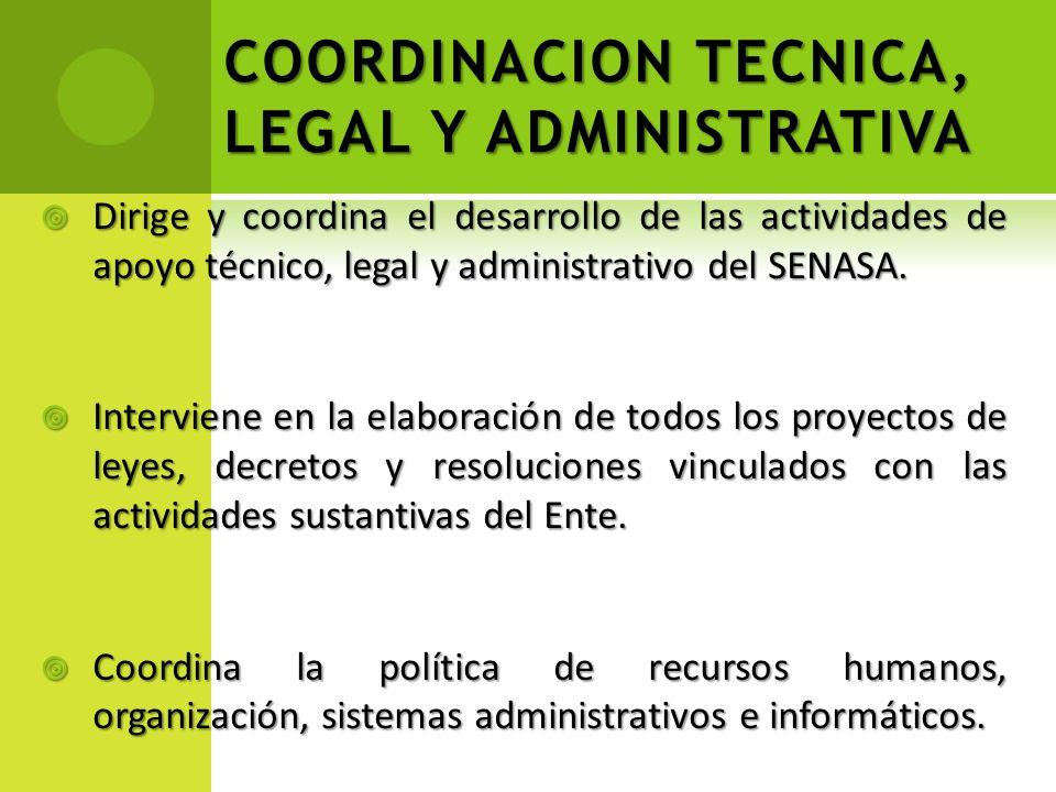 COORDINACION TECNICA, LEGAL Y ADMINISTRATIVA