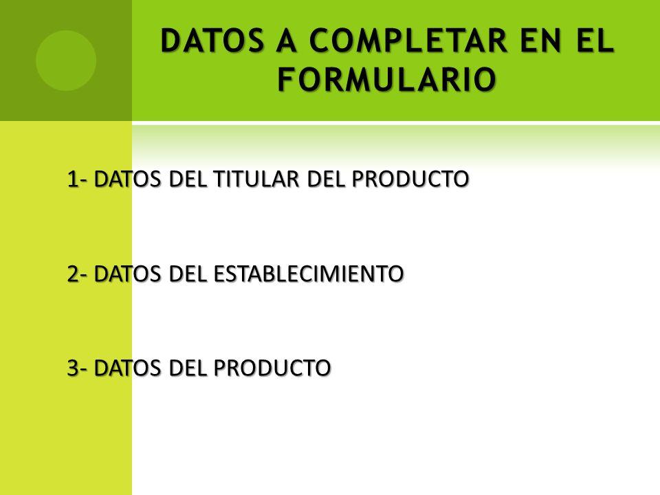 DATOS A COMPLETAR EN EL FORMULARIO