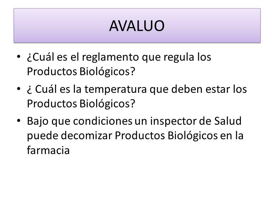AVALUO ¿Cuál es el reglamento que regula los Productos Biológicos