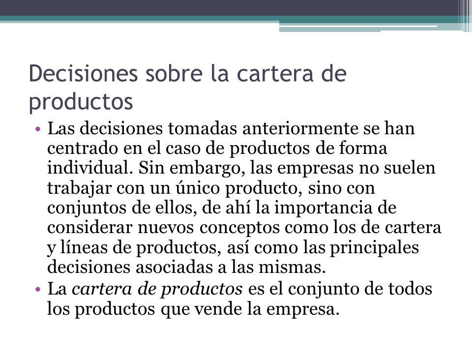 Decisiones sobre la cartera de productos