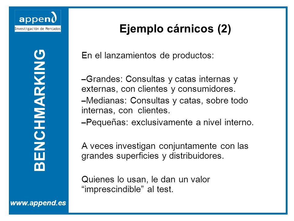 BENCHMARKING Ejemplo cárnicos (2) En el lanzamientos de productos:
