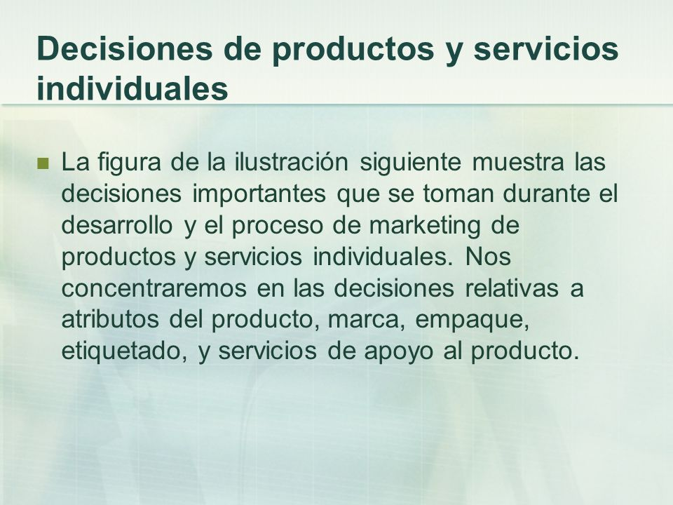 Decisiones de productos y servicios individuales