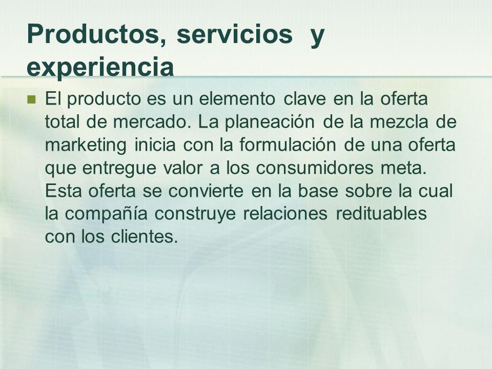 Productos, servicios y experiencia