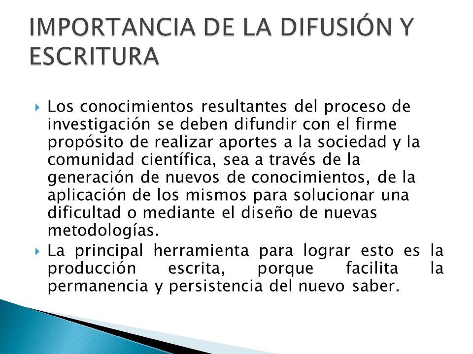 IMPORTANCIA DE LA DIFUSIÓN Y ESCRITURA