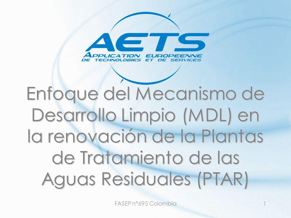 29/03/2017 Enfoque del Mecanismo de Desarrollo Limpio (MDL) en la renovación de la Plantas de Tratamiento de las Aguas Residuales (PTAR)