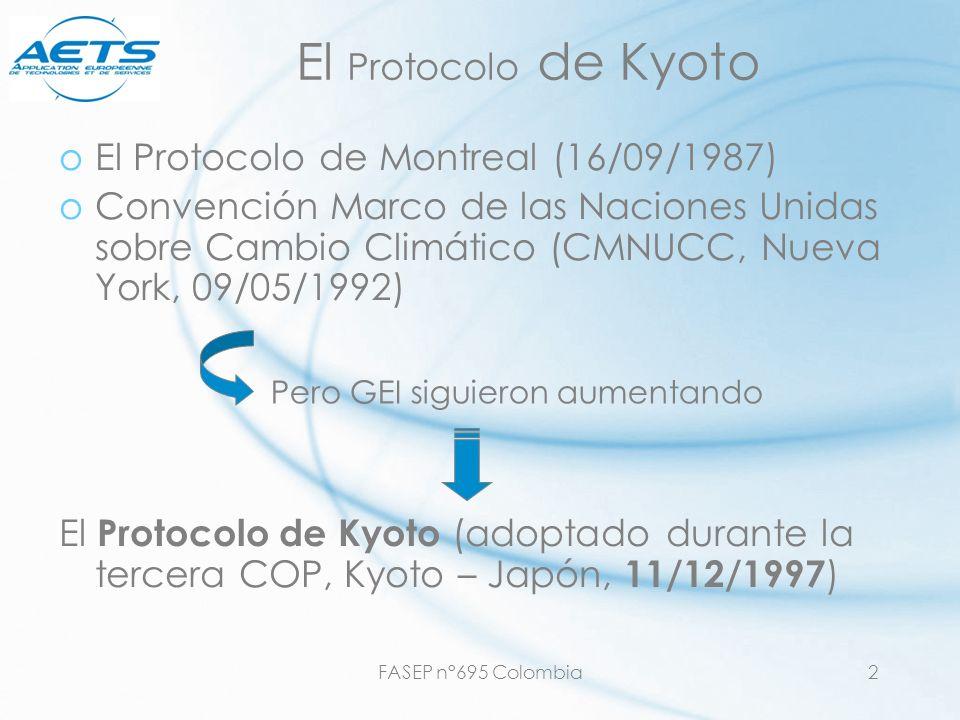 El Protocolo de Kyoto El Protocolo de Montreal (16/09/1987)
