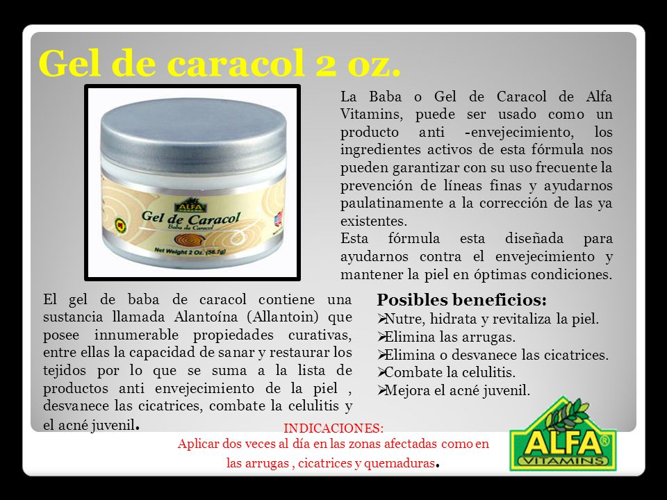Gel de caracol 2 oz. Posibles beneficios: