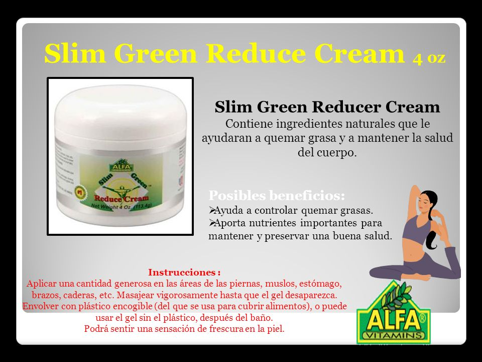 Slim Green Reduce Cream 4 oz Slim Green Reducer Cream