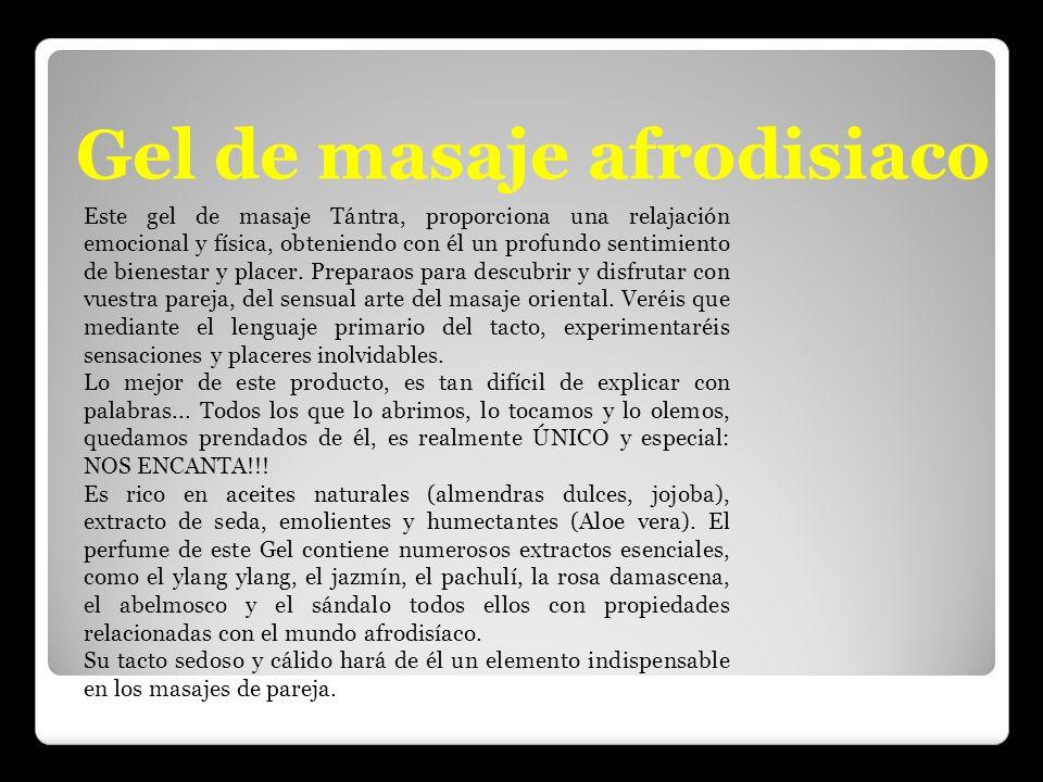 Gel de masaje afrodisiaco